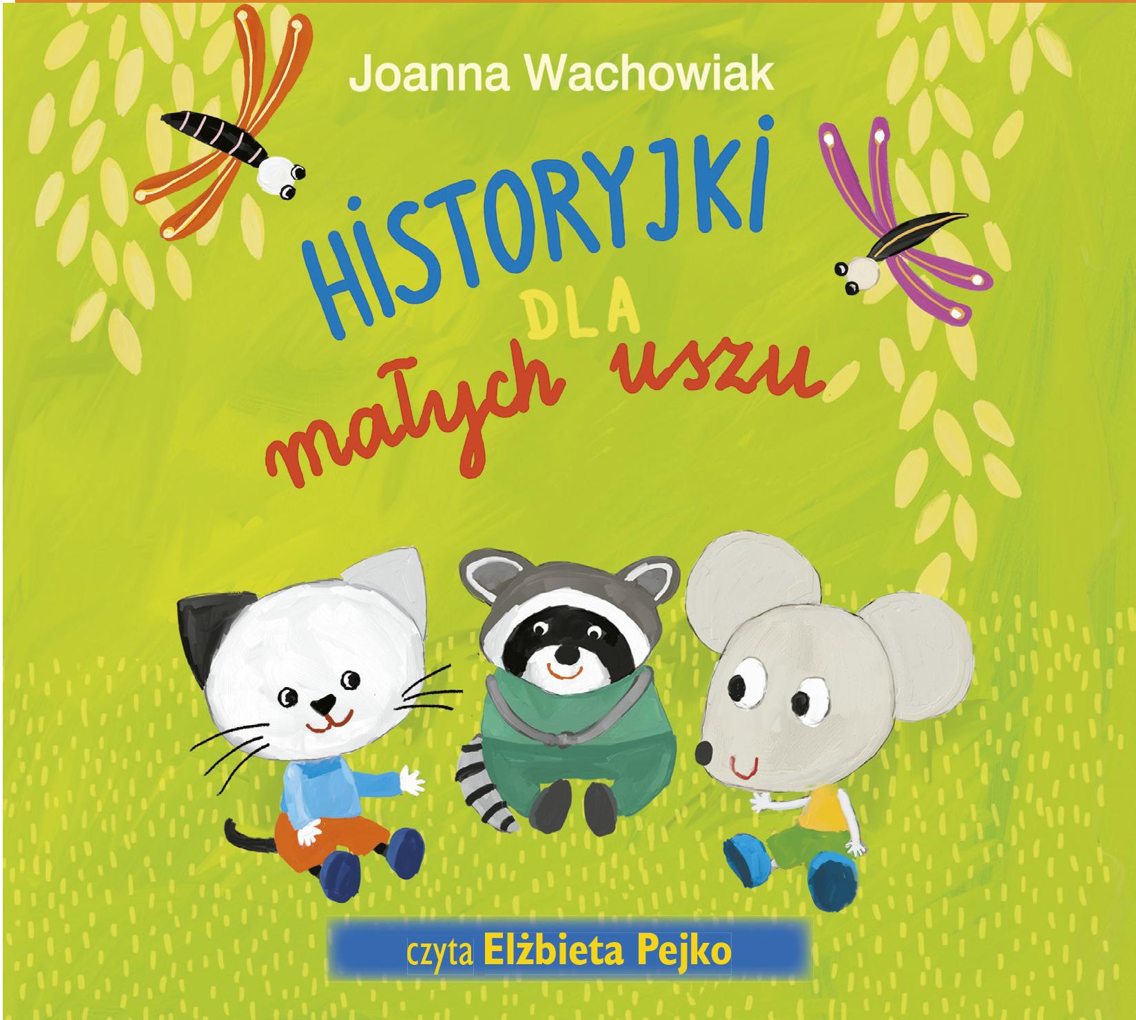 Historyjki dla małych uszu - audiobook