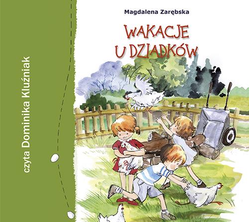 Wakacje u dziadków - audiobook