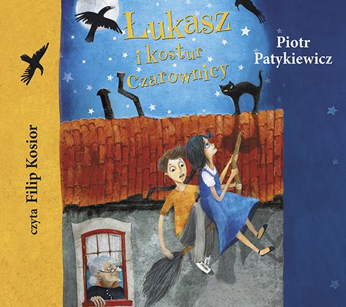 Łukasz i kostur czarownicy - audiobook